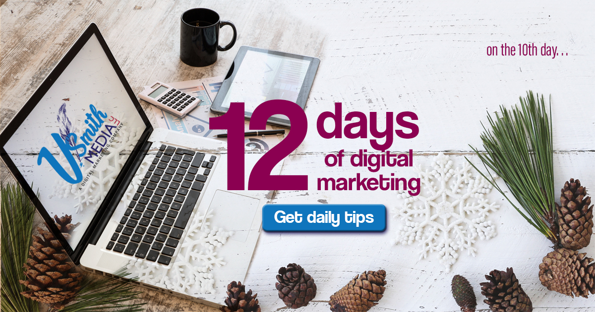 on the 10th day of 12 days of digital marketing